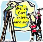 t-shirts & yard signs